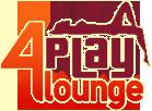 4 Play Lounge